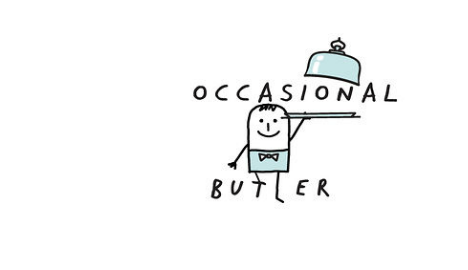 EDITOR'S PICK: Occasional Butler At Your Service
