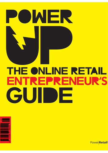 Power Up The Online Retail Entrepreneur's Guide