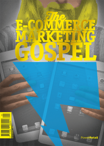 The E-Commerce Marketing Gospel